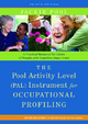 Pool Activity Level (PAL) Instrument for Occupational Profiling