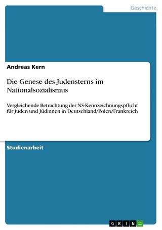 Die Genese des Judensterns im Nationalsozialismus - Andreas Kern
