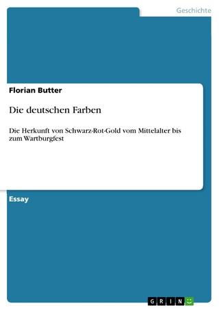 Die deutschen Farben - Florian Butter