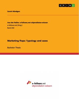 Marketing flops: Typology and cases - Sarah Hündgen