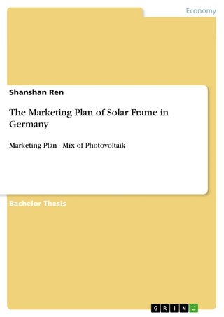 The Marketing Plan of Solar Frame in Germany - Shanshan Ren