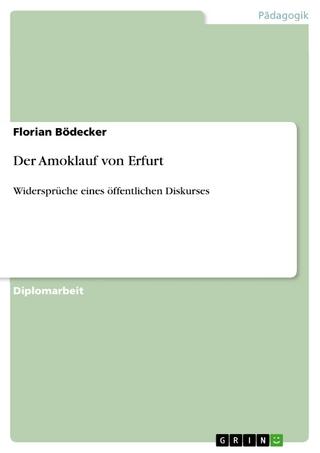 Der Amoklauf von Erfurt - Florian Bödecker