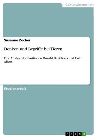 Denken und Begriffe bei Tieren - Susanne Zocher