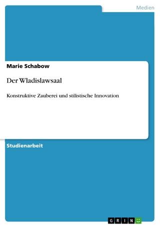 Der Wladislawsaal - Marie Schabow