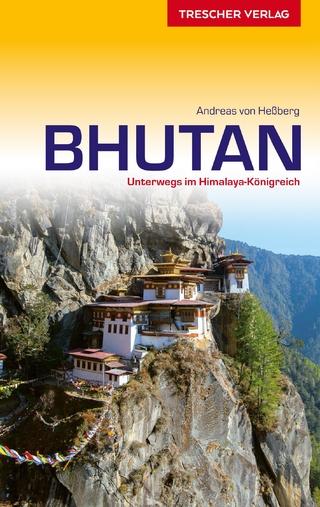 Reiseführer Bhutan - Andreas von Heßberg