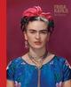 Frida Kahlo Stilikone - Claire Wilcox; Circe Henestrosa