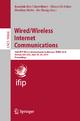 Wired/Wireless Internet Communications - Kaushik Roy Chowdhury; Marco Di Felice; Ibrahim Matta; Bo Sheng