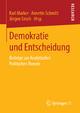 Demokratie und Entscheidung - Karl Marker; Annette Schmitt; Jürgen Sirsch