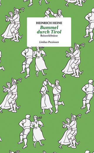 Bummel durch Tirol - Heinrich Heine