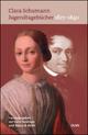 Jugendtagebücher 1827-1840 - Clara Schumann; Gerd Nauhaus; Nancy B. Reich