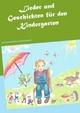 Lieder und Geschichten für den Kindergarten - Dieter Kleinhanß; Helga Kleinhanß