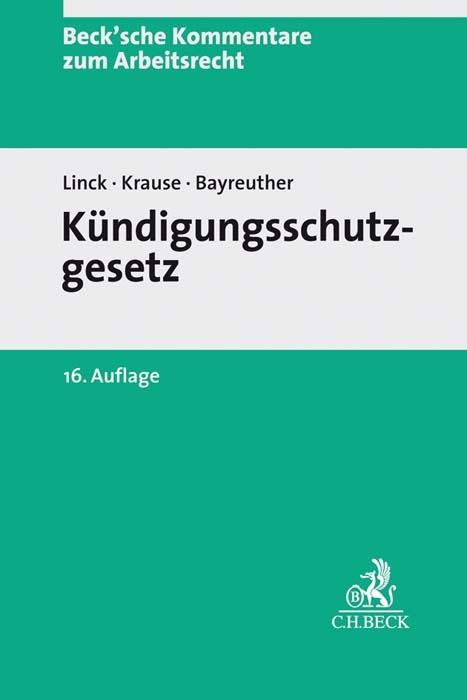 Kündigungsschutzgesetz Von Rüdiger Linck Isbn 978 3 406 72467 1