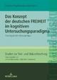 Das Konzept der deutschen FREIHEIT im kognitiven Untersuchungsparadigma