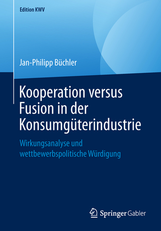 Kooperation versus Fusion in der Konsumgüterindustrie - Jan-Philipp Büchler
