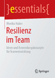 Resilienz im Team - Monika Huber