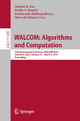 WALCOM: Algorithms and Computation - Gautam K. Das; Partha S. Mandal; Krishnendu Mukhopadhyaya; Shin-ichi Nakano
