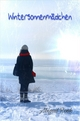 Wintersonnenmädchen - Abigail Rook