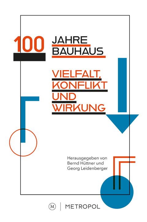 100 Jahre Bauhaus Von Georg Leidenbergerbernd Hüttner Isbn 978 3