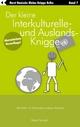 Der kleine Interkulturelle- und Auslands-Knigge 2100 - Horst Hanisch
