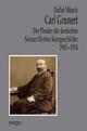 Carl Grunert der Pionier der deutschen Science Fiction Kurzgeschichte 1903 - 1914 - Detlef Münch