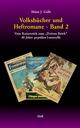 Volksbücher und Heftromane : Band 2 - Heinz J. Galle