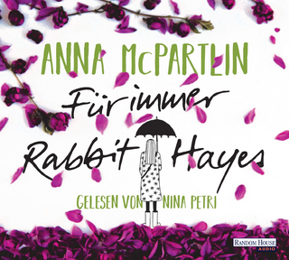 Für immer Rabbit Hayes - Anna McPartlin; Nina Petri