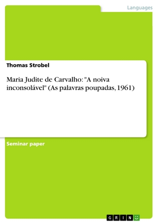 Maria Judite de Carvalho: 'A noiva inconsolável' (As palavras poupadas, 1961) - Thomas Strobel
