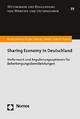 Sharing Economy in Deutschland: Stellenwert und Regulierungsoptionen für Beherbergungsdienstleistungen (Wettbewerb Und Regulierung Von Markten Und Unternehmen, Band 39)