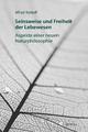 Seinsweise und Freiheit der Lebewesen: Aspekte einer neuen Naturphilosophie