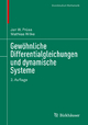 Gewöhnliche Differentialgleichungen und dynamische Systeme - Jan W. Prüss; Mathias Wilke
