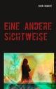 Eine andere Sichtweise - Sven Eckert