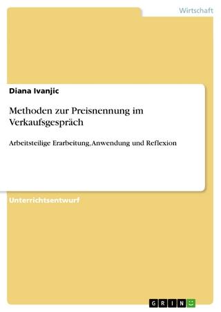 Methoden zur Preisnennung im Verkaufsgespräch - Diana Ivanjic