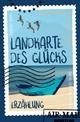 Edition Literatur / Landkarte des Glücks - Robert Riedl