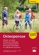 Osteoporose - Reiner Bartl; Christoph Bartl; Martina Gewecke