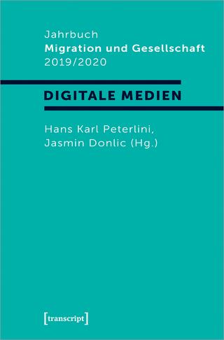 Jahrbuch Migration und Gesellschaft 2019/2020 - Hans Karl Peterlini; Jasmin Donlic