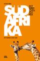 Fettnäpfchenführer Südafrika - Elena Beis