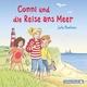 Conni und die Reise ans Meer (Meine Freundin Conni - ab 6 ) - Julia Boehme;  diverse