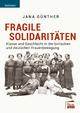 Fragile Solidaritäten - Jana Günther