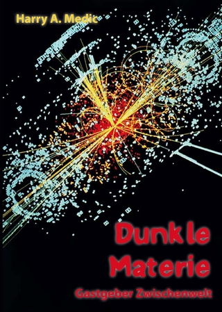 Dunkle Materie - Harry A. Medic