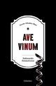 Ave Vinum - Carsten Sebastian Henn