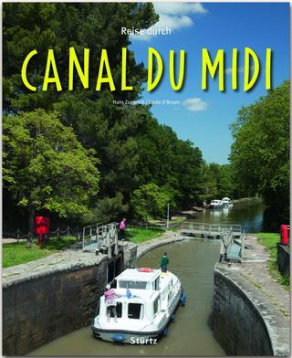 Reise durch Canal du Midi - Linda O'Bryan; Hans Zaglitsch