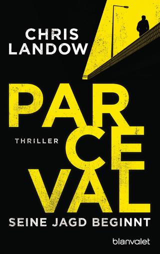 Parceval - Seine Jagd beginnt - Chris Landow