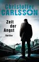 Zeit der Angst - Christoffer Carlsson