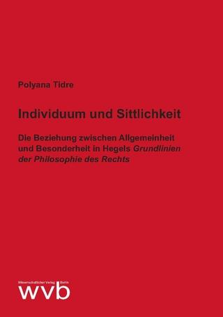 Individuum und Sittlichkeit - Polyana Tidre