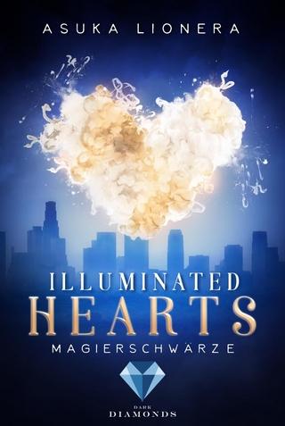 Illuminated Hearts 1: Magierschwärze - Asuka Lionera