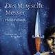 His Dark Materials 2: Das Magische Messer: 11 CDs