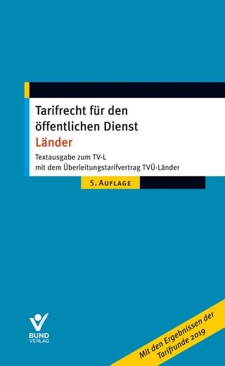 Tarifrecht für den öffentlichen Dienst - Länder - Wolfgang Pieper