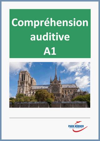Hör(seh)verstehen Französisch A 1 - mit Videos und Audios - digitales Buch für die Schule, anpassbar auf jedes Niveau - Park Körner GmbH