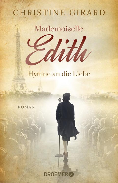 Mademoiselle Edith - Hymne an die Liebe - Christine Girard