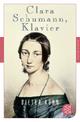 Clara Schumann, Klavier - Dieter Kühn